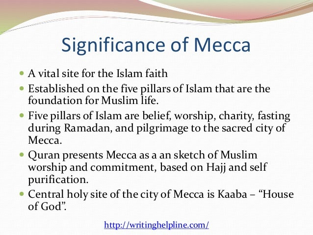 the pilgrimage to mecca essay The hajj is one of the pillars of islam—every muslim who can afford it is obliged to  travel to mecca for the hajj once, and non-muslims are.