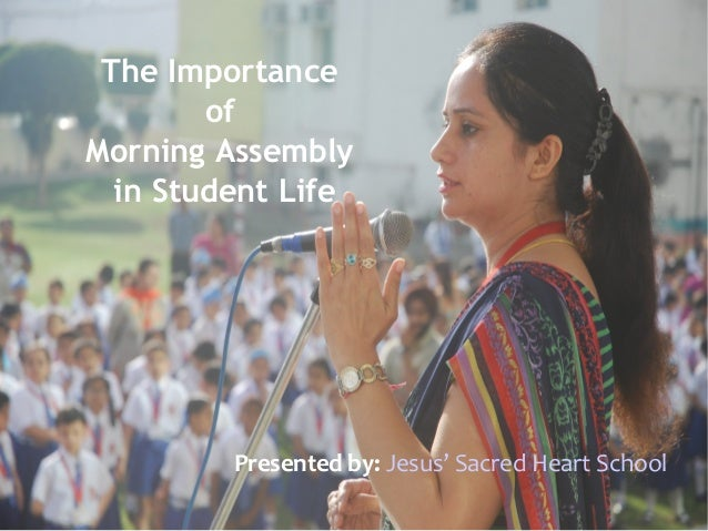 essay on importance of school assembly Free essay on importance of education available totally free at echeatcom, the largest free essay community  i loved to study and in a high school was an.