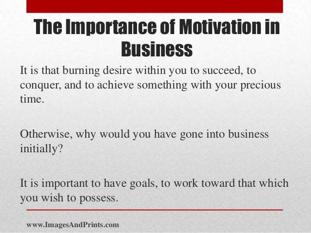 The Importance of Motivation and Its Role in the Workplace