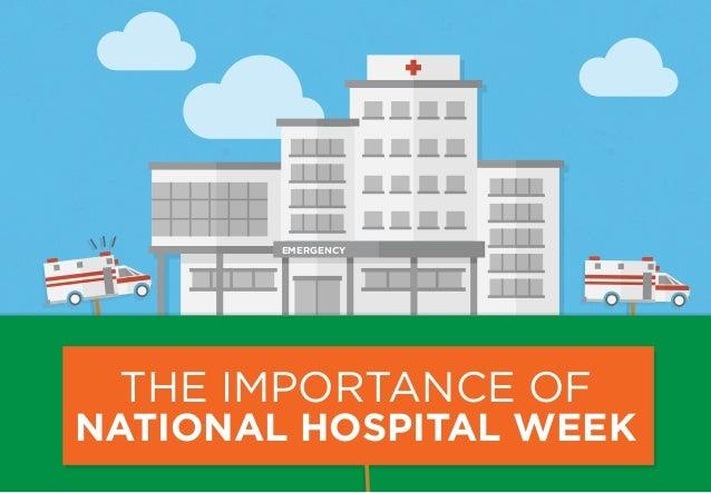 EMERGENCY THE IMPORTANCE OF NATIONAL HOSPITAL WEEK