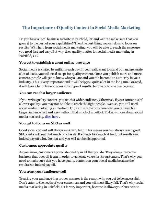 The Importance of Quality Content in Social Media Marketing Do you have a local business website in Fairfield, CT and want...