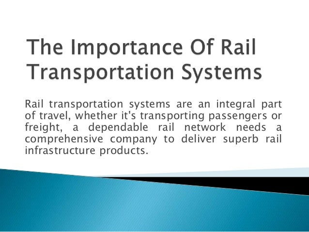 Rail transportation systems are an integral part of travel, whether it's transporting passengers or freight, a dependable ...