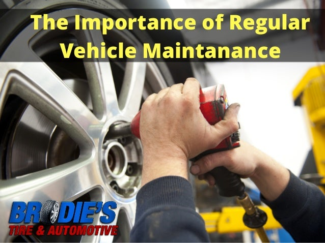 The Importance of Regular Vehicle Maintanance