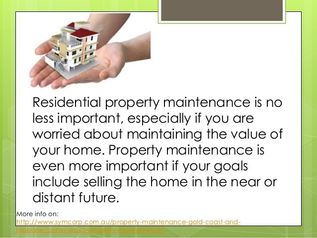 Commercial Property Maintenance : The importance of residential and commercial property