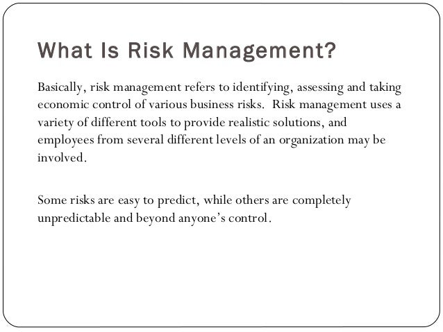 importance of risk management Risks to patients, staff, and organizations are prevalent in healthcare thus, it is necessary for an organization to have qualified healthcare risk managers to assess, develop, implement, and monitor risk management plans with the goal of minimizing exposure.