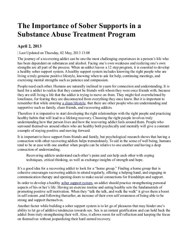 The Importance of Sober Supports in aSubstance Abuse Treatment ProgramApril 2, 2013| Last Updated on Thursday, 02 May, 201...
