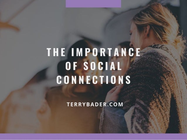 The Importance of Social Connections