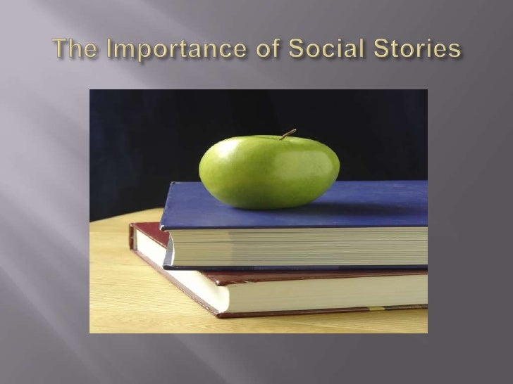 The Importance of Social Stories<br />