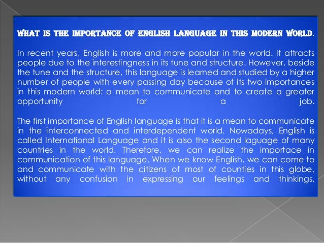 Modern Classroom Paragraph : The importance of english language