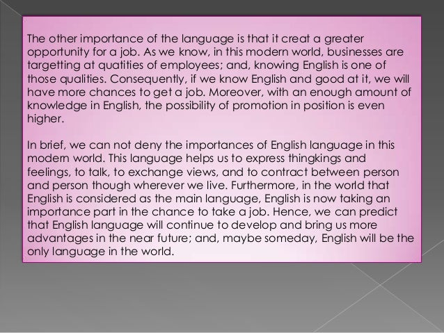the importance of the english language 4 language is the