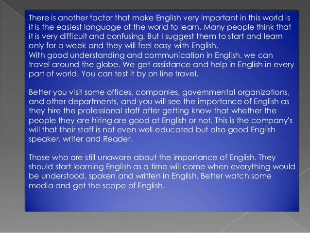 essay on importance of english language for students Importance of english language so nice essay for importance of english i think this essay can use all students in our world.