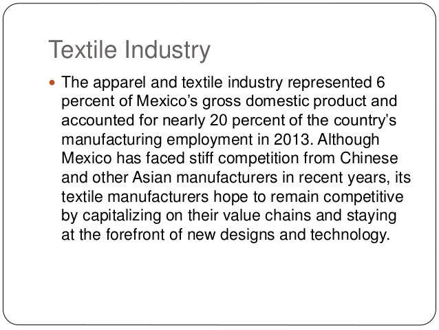 competitive strategies of chinese textile industry economics essay Competition for global market share from emerging countries is increasing, as a reduction in prices in 2009 benefited low-cost countries like bangladesh and vietnam at the expense of the chinese textile and apparel industry (china's textile comparative advantage, 2009 report of chinese apparel, 2009.