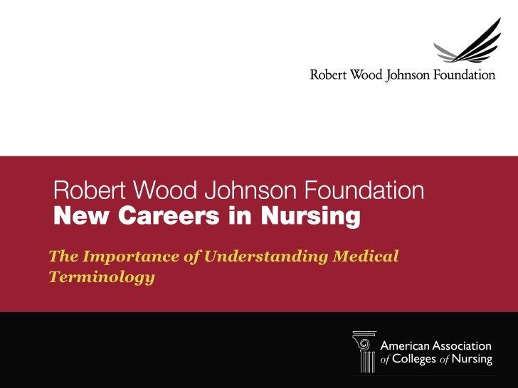 The Importance of Understanding MedicalTerminology