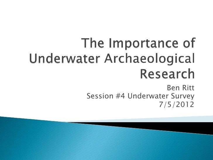 Ben RittSession #4 Underwater Survey                  7/5/2012
