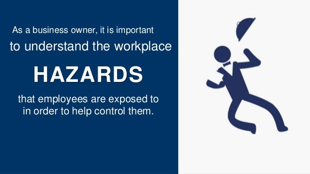 workplace safety and workers Some jobs can affect your health and the health of your family workplace  hazards affect both men and women even if your job involves some.