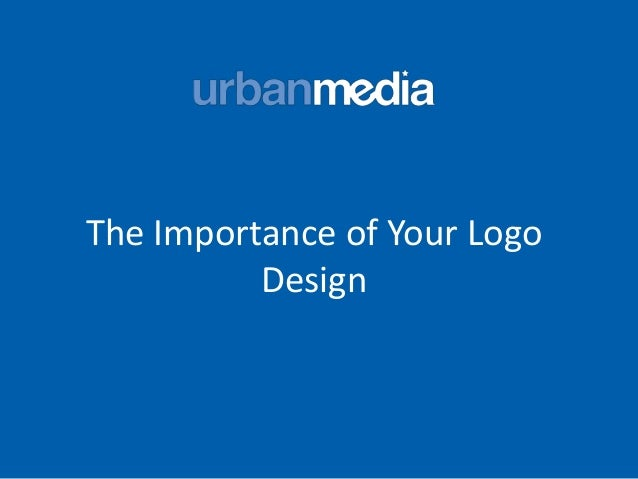 The Importance of Your Logo Design