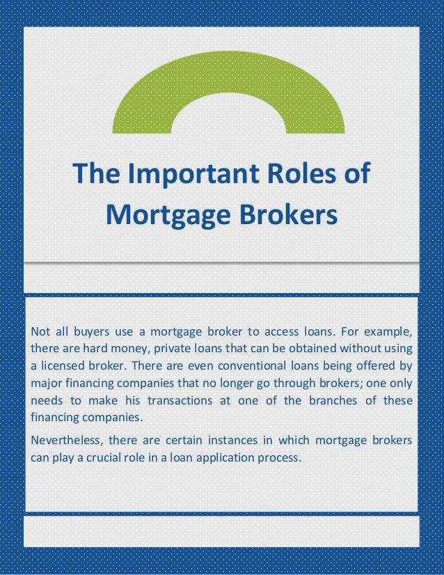 what is the role of a mortgage broker