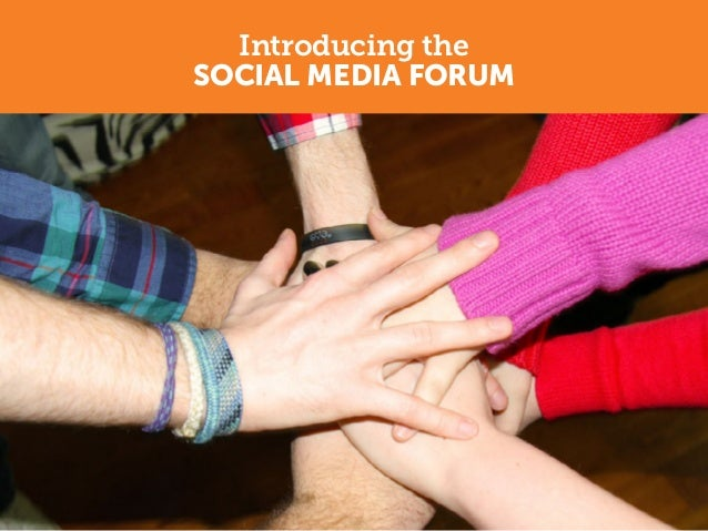 Introducing theSOCIAL MEDIA FORUM