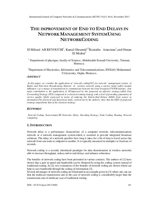 International Journal of Computer Networks & Communications (IJCNC) Vol.5, No.6, November 2013  THE IMPROVEMENT OF END TO ...