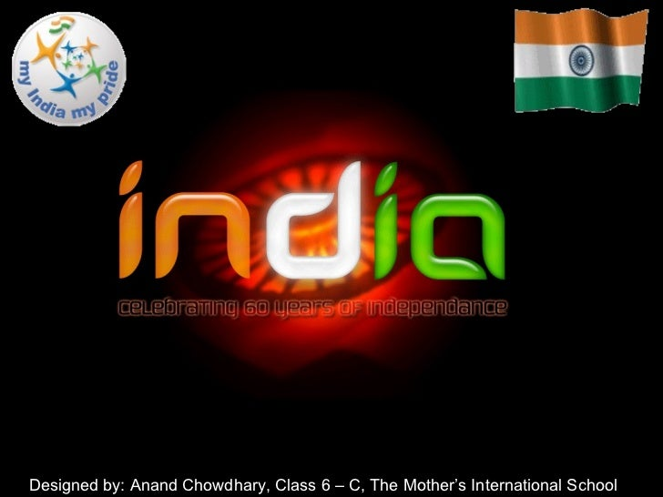 Designed by: Anand Chowdhary, Class 6 – C, The Mother's International School