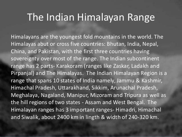 name the three parallel ranges of himalayas