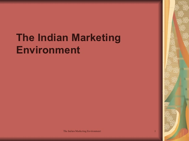 The Indian Marketing Environment