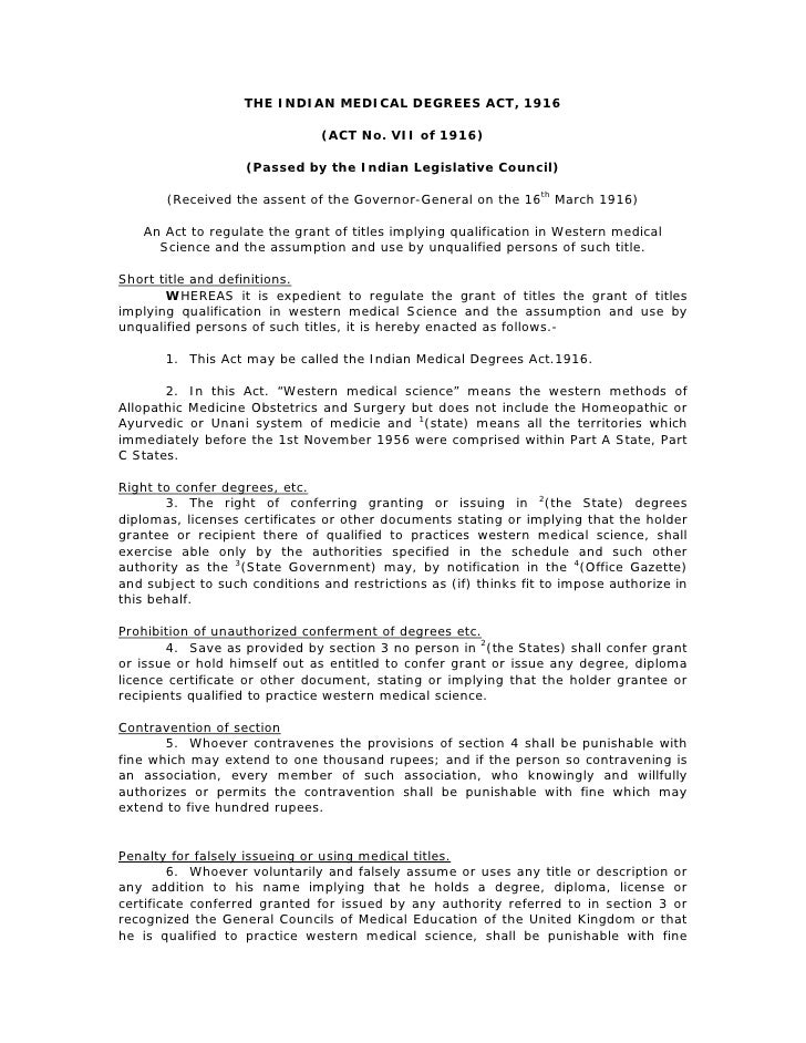 THE INDIAN MEDICAL DEGREES ACT, 1916                               (ACT No. VII of 1916)                   (Passed by the ...