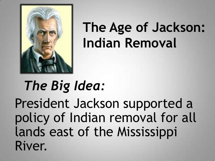 The indian removal act of 1830