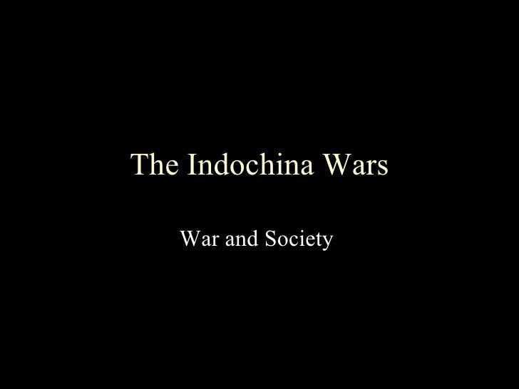 The Indochina Wars War and Society