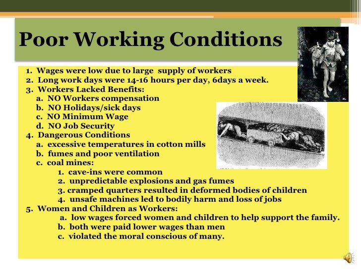 working conditions in the industrial revolution Cotton times focusing on the industrial revolution in lancashire  the moral and physical conditions of the working classes  industrial conditions in.