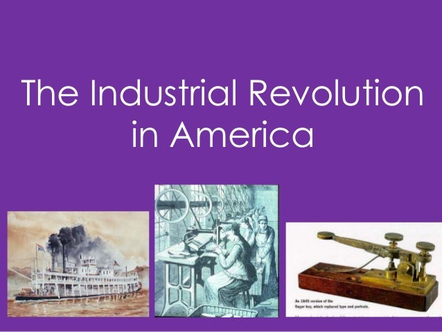 america industrial revolution essay Which sentence would be an effective thesis statement for a historical essay on the american industrial revolution a) the american industrial revolution - 1757411.