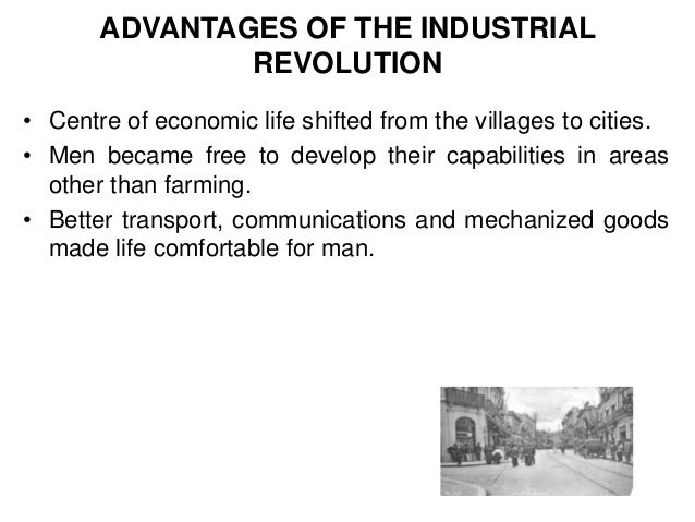 The advantages and disadvantages of industrialization