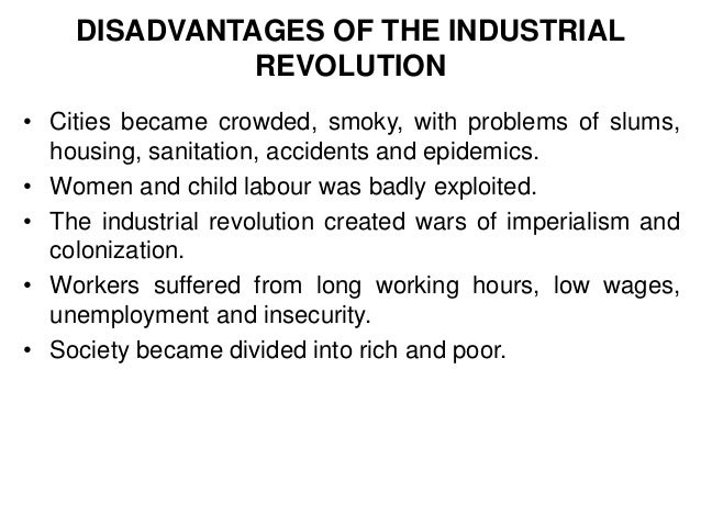 causes and effects of the industrial revolution essay Child during the industrial revolution essay  the objective of this paper is to discuss the significant social effects that the industrial revolution.