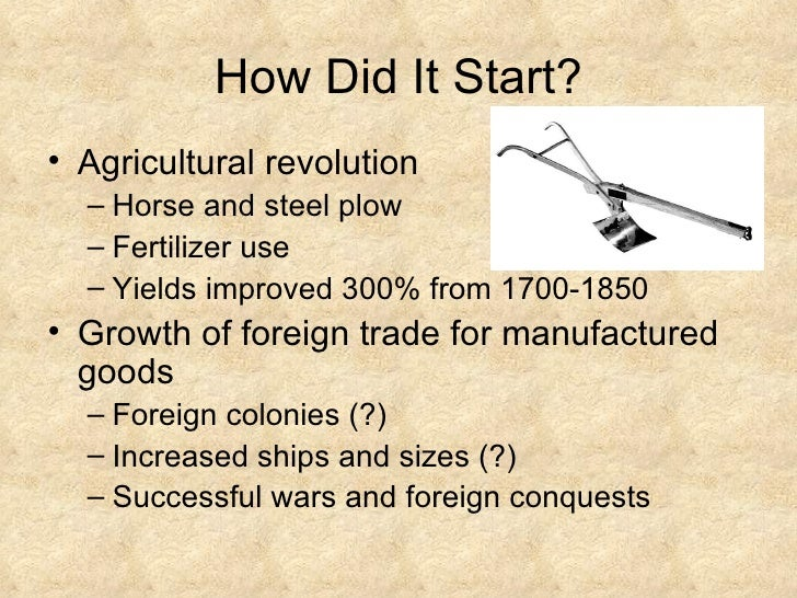 why did the industrial revolution occur Of new ideas and technological inventions that transformed britain's agricultural society into an increasingly industrial and urbanised one the documentary explores two fascinating questions - why did the industrial revolution happen when it did, and why did it happen in britain.