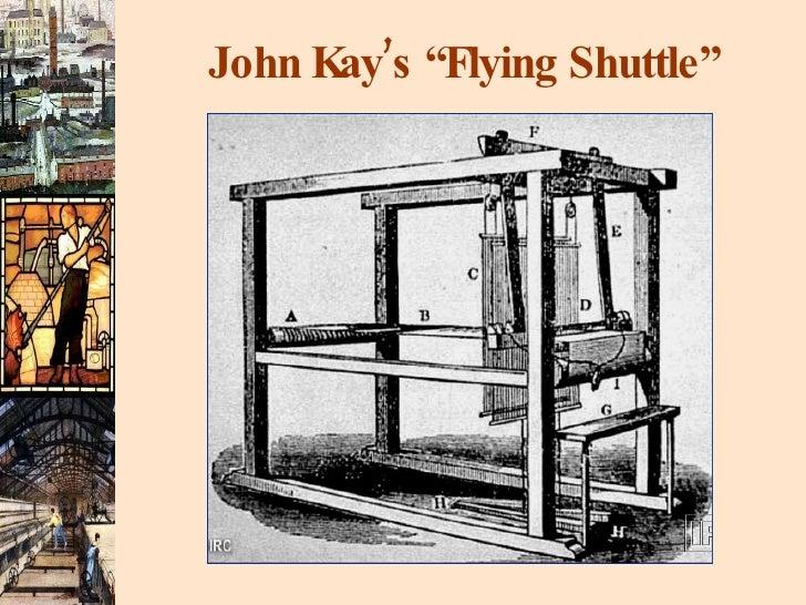 """John Kay's """"Flying Shuttle"""""""