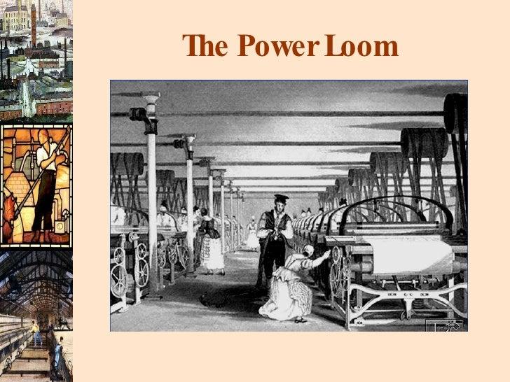 The Power Loom