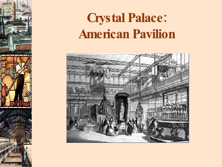 Crystal Palace: American Pavilion