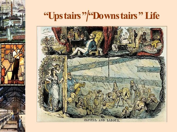 """ Upstairs""/""Downstairs"" Life"