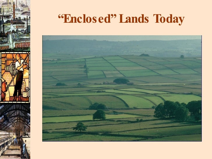 """"""" Enclosed"""" Lands Today"""