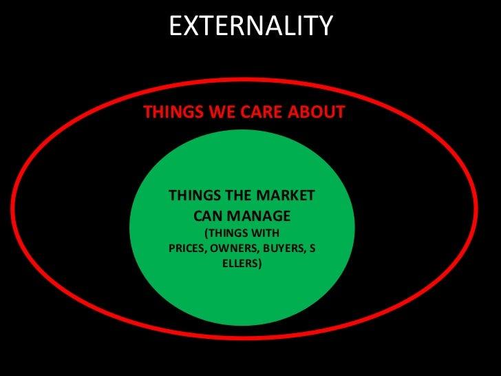 EXTERNALITIES<br />