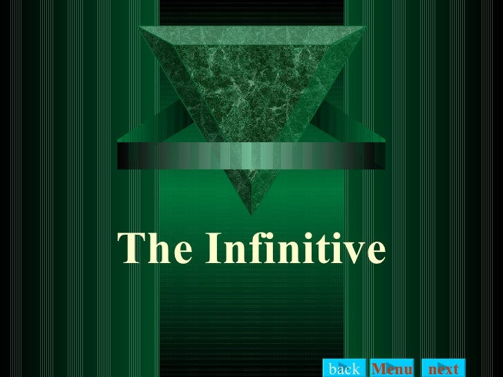 The Infinitive back Menu next