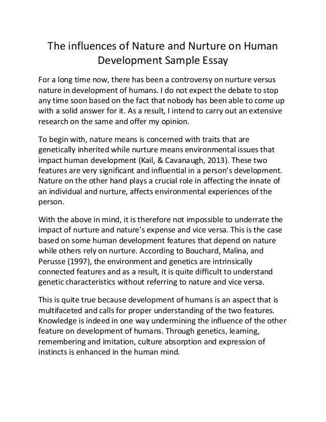Sample Apa Essay Paper The Influences Of Nature And Nurture On Human Development Sample Essay For  A Long Time Now  Essay On Good Health also Persuasive Essay Samples For High School The Influences Of Nature And Nurture On Human Development Sample  What Is Thesis In Essay