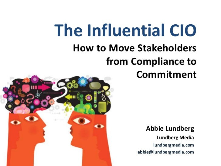 The Influential CIO                                                 How to Move Stakeholders                              ...