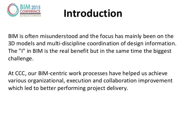 Introduction BIM is often misunderstood and the focus has mainly been on the 3D models and multi-discipline coordination o...