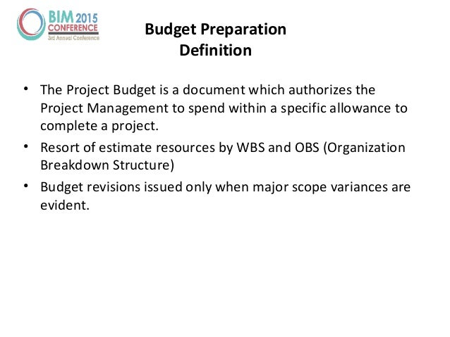 • The Project Budget is a document which authorizes the Project Management to spend within a specific allowance to complet...