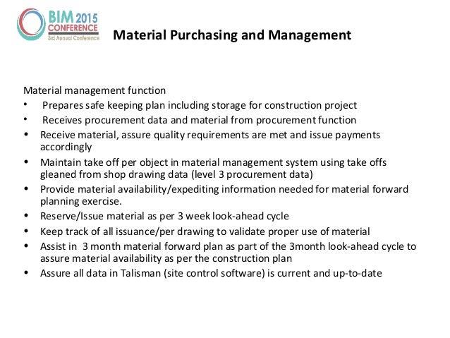 Material management function • Prepares safe keeping plan including storage for construction project • Receives procuremen...