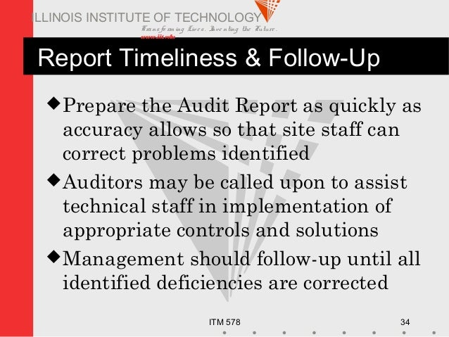 Transfo rm ing Live s. Inve nting the Future . www.iit.edu ITM 578 34 ILLINOIS INSTITUTE OF TECHNOLOGY Report Timeliness &...