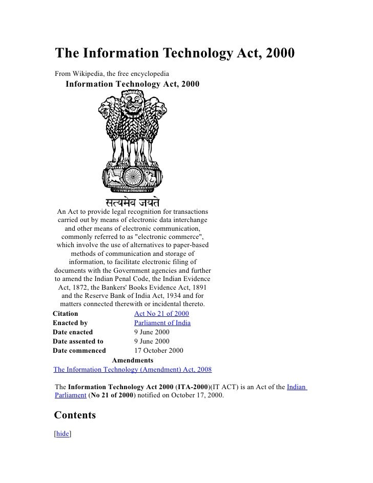 The Information Technology Act, 2000From Wikipedia, the free encyclopedia    Information Technology Act, 2000 An Act to pr...