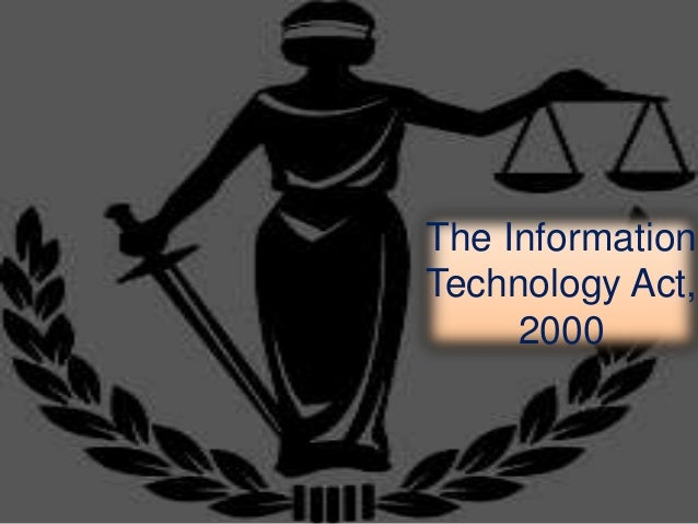 The InformationTechnology Act,2000