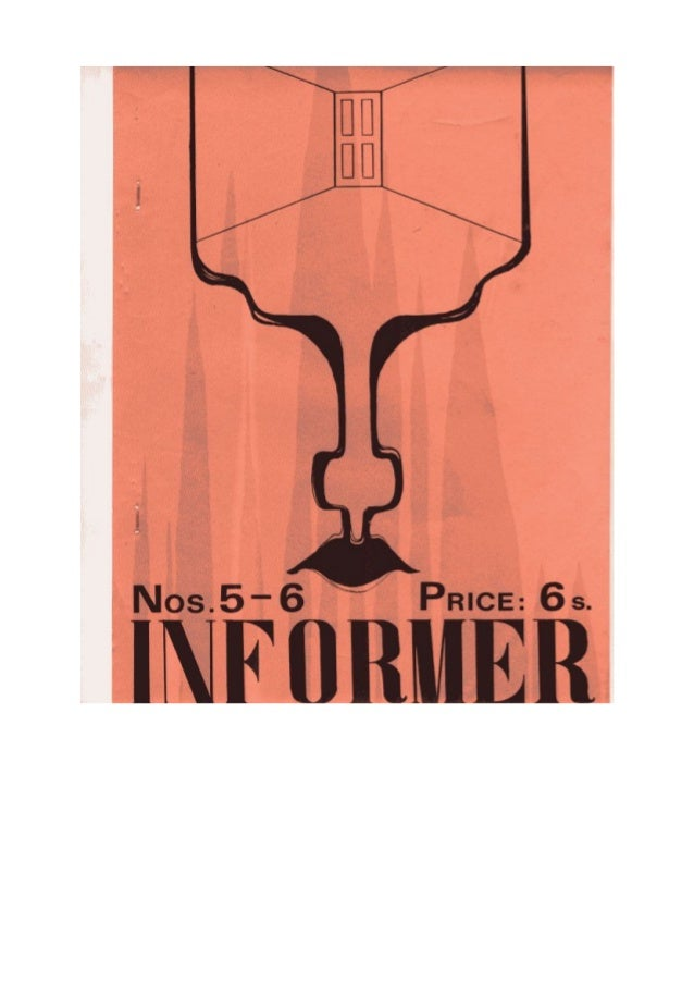 The INFORMER 5 & 6 Content Details P3-4 Tercentennial Ode for Richard Crashaw by Terence Heywood P4- The Permitted Area by...